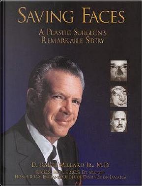 Saving Faces by D. Ralph, Jr. Millard