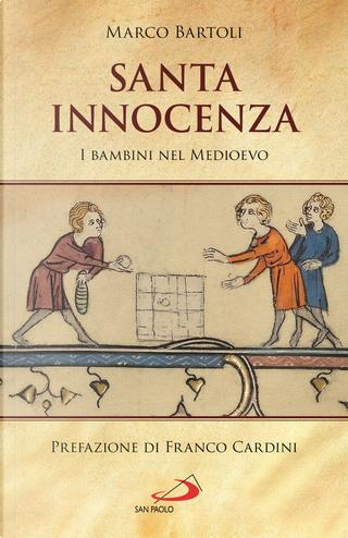 Santa innocenza by Marco Bartoli