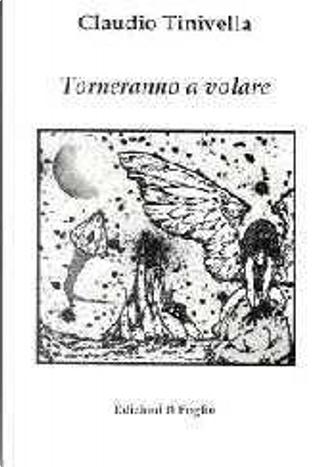 Torneranno a volare by Claudio Tinivella