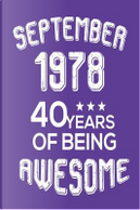 September 1978 40 Years Of Being Awesome by Creative Juices Publishing