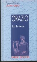 Le lettere by Quinto Orazio Flacco
