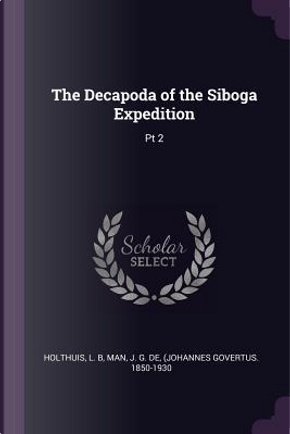 The Decapoda of the Siboga Expedition by L. B. Holthuis