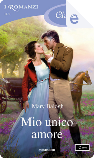 Mio unico amore by Mary Balogh