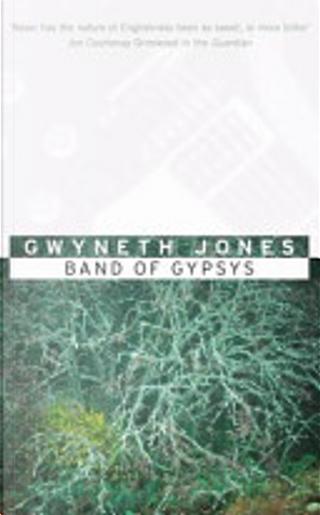 Band of Gypsies by Gwyneth Jones