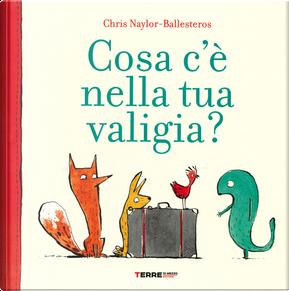 Cosa c'è nella tua valigia? by Chris Naylor-Ballesteros