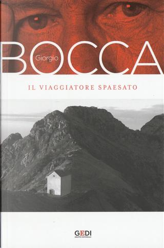 Il viaggiatore spaesato by Giorgio Bocca