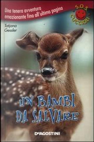 Un bambi da salvare by Tatjana Gessler