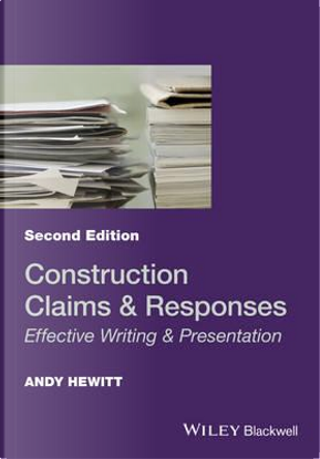Construction Claims & Responses by Andy Hewitt