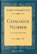 Catalogue Number by Brigham Young University