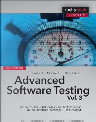 Advanced Software Testing - Vol. 3, 2nd Edition by Jamie L Mitchell
