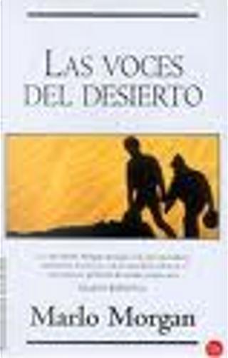 Las voces del desierto by Marlo Morgan