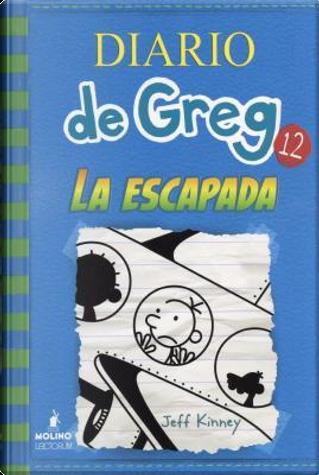 La escapada / The Getaway by Jeff Kinney