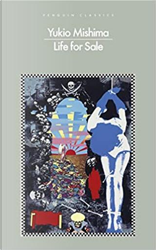 Life for sale by Yukio Mishima