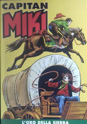 Capitan Miki n. 104 by Amilcare Medici, Cristiano Zacchino