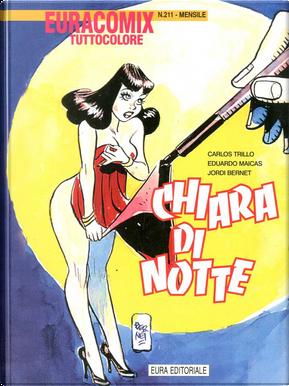 Chiara di notte vol. 6 by Carlos Trillo, Eduardo Maicas