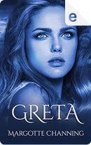 Greta by Margotte Channing
