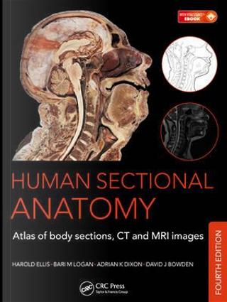 Human Sectional Anatomy by Adrian K. Dixon