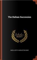 The Hallam Succession by Amelia Edith Huddleston Barr