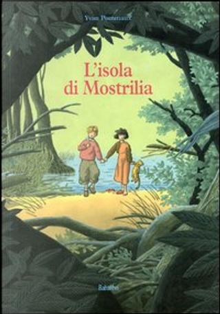 L'isola di Mostrilia by Yvan Pommaux