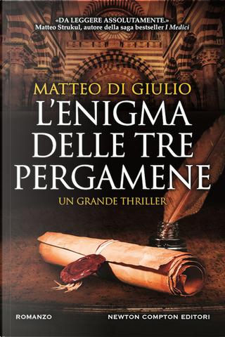 L'enigma delle tre pergamene by Matteo Di Giulio