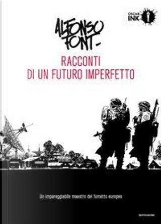 Racconti di un futuro imperfetto by Alfonso Font