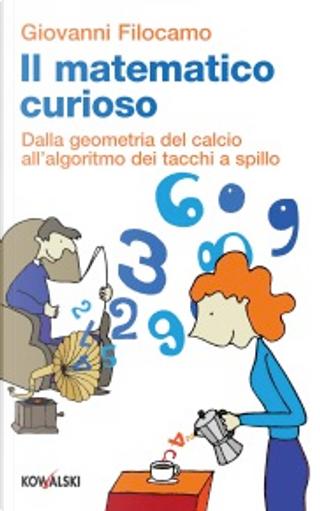 Il matematico curioso by Giovanni Filocamo