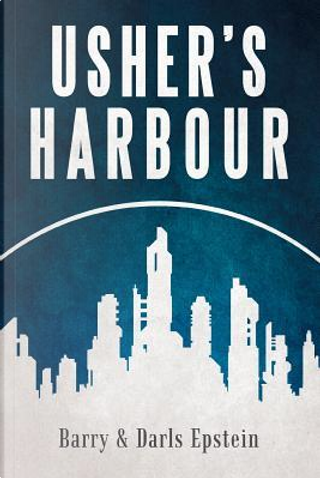 Usher's Harbour by Barry Epstein