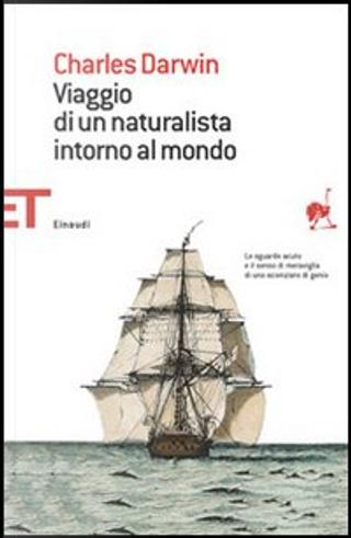 Viaggio di un naturalista intorno al mondo by Charles Darwin
