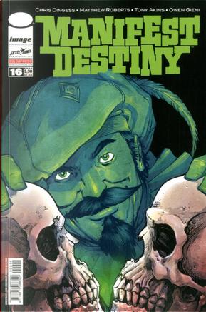 Manifest Destiny #16 by Chris Dingess