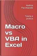 Macro vs VBA in Excel by Andrea Pacchiarotti