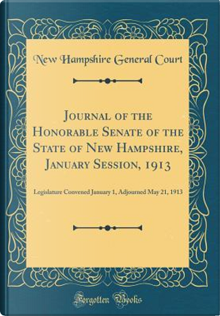 Journal of the Honorable Senate of the State of New Hampshire, January Session, 1913 by New Hampshire General Court