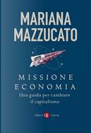 Missione economia by Mariana Mazzucato