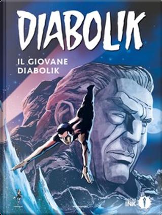 Il giovane Diabolik by Mario Gomboli, Tito Faraci
