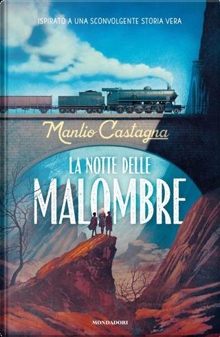 La notte delle malombre by Manlio Castagna