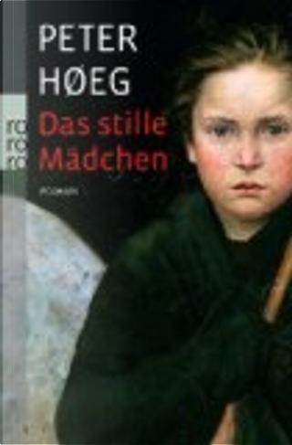 Das stille Mädchen by Peter Hoeg, Peter Hoeg, Peter Hoeg