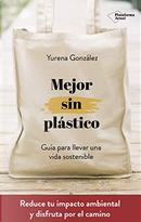 Mejor sin plástico by Yurena González Castro