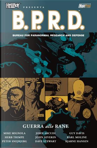 B.P.R.D. - vol. 12 by Guy Davis, Herb Trimpe, John Arcudi, John Severin, Karl Moline, Mike Mignola, Peter Snejbjerg