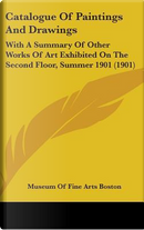 Catalogue of Paintings and Drawings by Of Fine Arts Museum of Fine Arts Boston