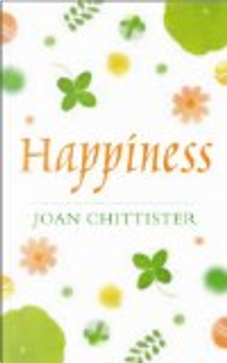 Happiness by Joan Chittister