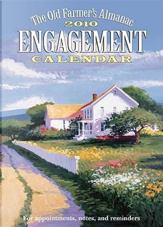 The Old Farmer's Almanac 2010 Engagement Calendar by Old Farmer'S Almanac