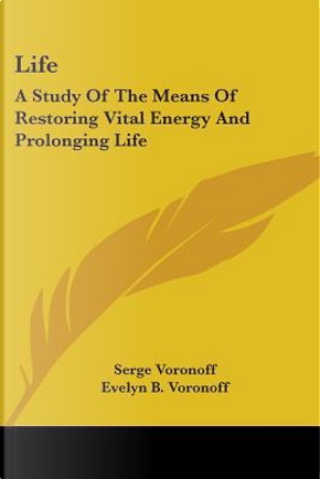 Life by Serge Voronoff