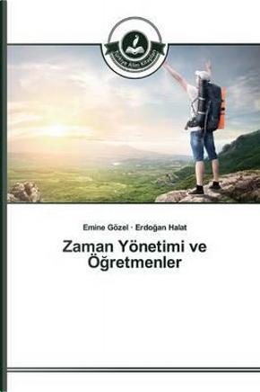 Zaman Yönetimi ve Ögretmenler by Emine Gözel