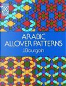 Arabic Allover Patterns by J. Bourgoin