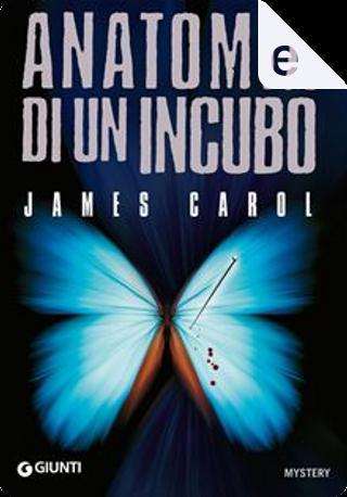 Anatomia di un incubo by James Carol