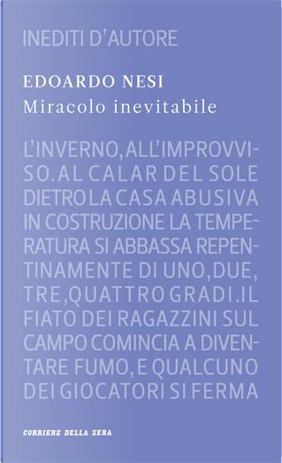 Miracolo inevitabile by Edoardo Nesi