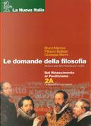 Le domande della filosofia. Volume 2. Tomo A by Bruno Mancini, Filiberto Battistin, Giuseppe Marini