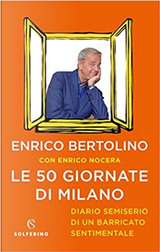 Le 50 giornate di Milano by Enrico Bertolino