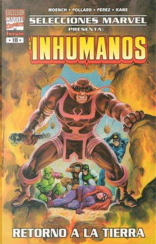 Los Inhumanos: Retorno a la Tierra by Doug Moench, Scott Edelman
