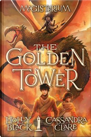 The Golden Tower by Holly Black