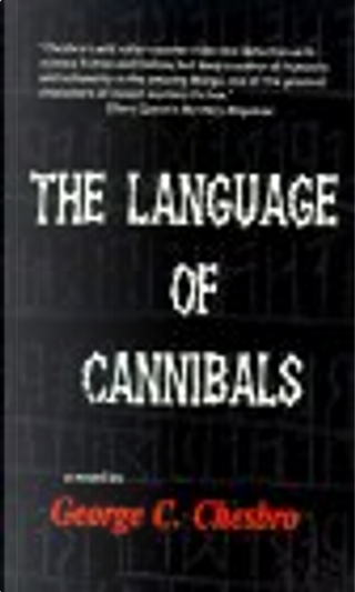 The Language of Cannibals by George C. Chesbro